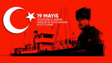 Photo of 19 Mayıs Atatürk'ü Anma, Gençlik ve Spor Bayramı Kutlu Olsun.